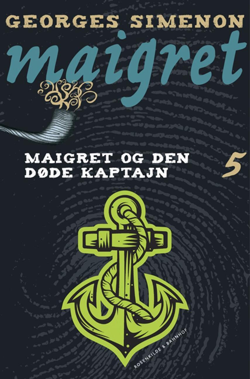 Georges Simenon: Maigret og den døde kaptajn : kriminalroman (Ved Svend Ranild)