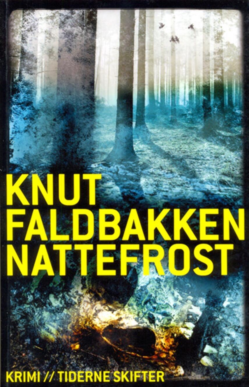 Knut Faldbakken: Nattefrost