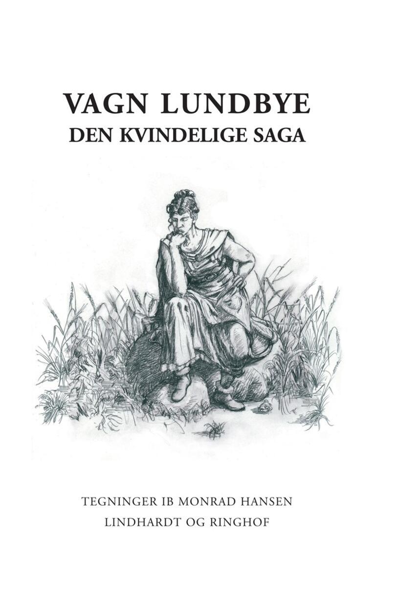 Vagn Lundbye: Den kvindelige saga