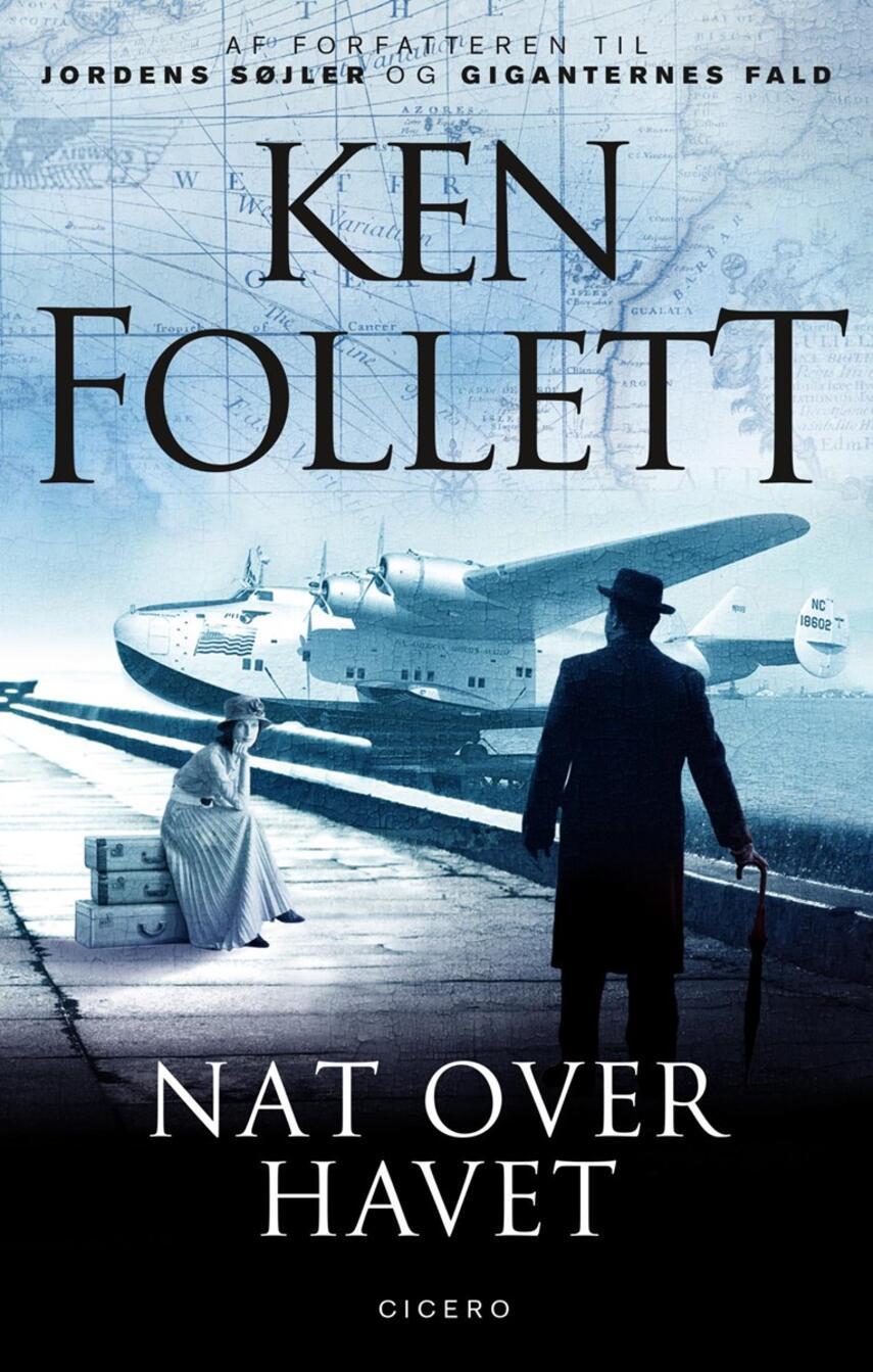 Ken Follett: Nat over havet : spændingsroman