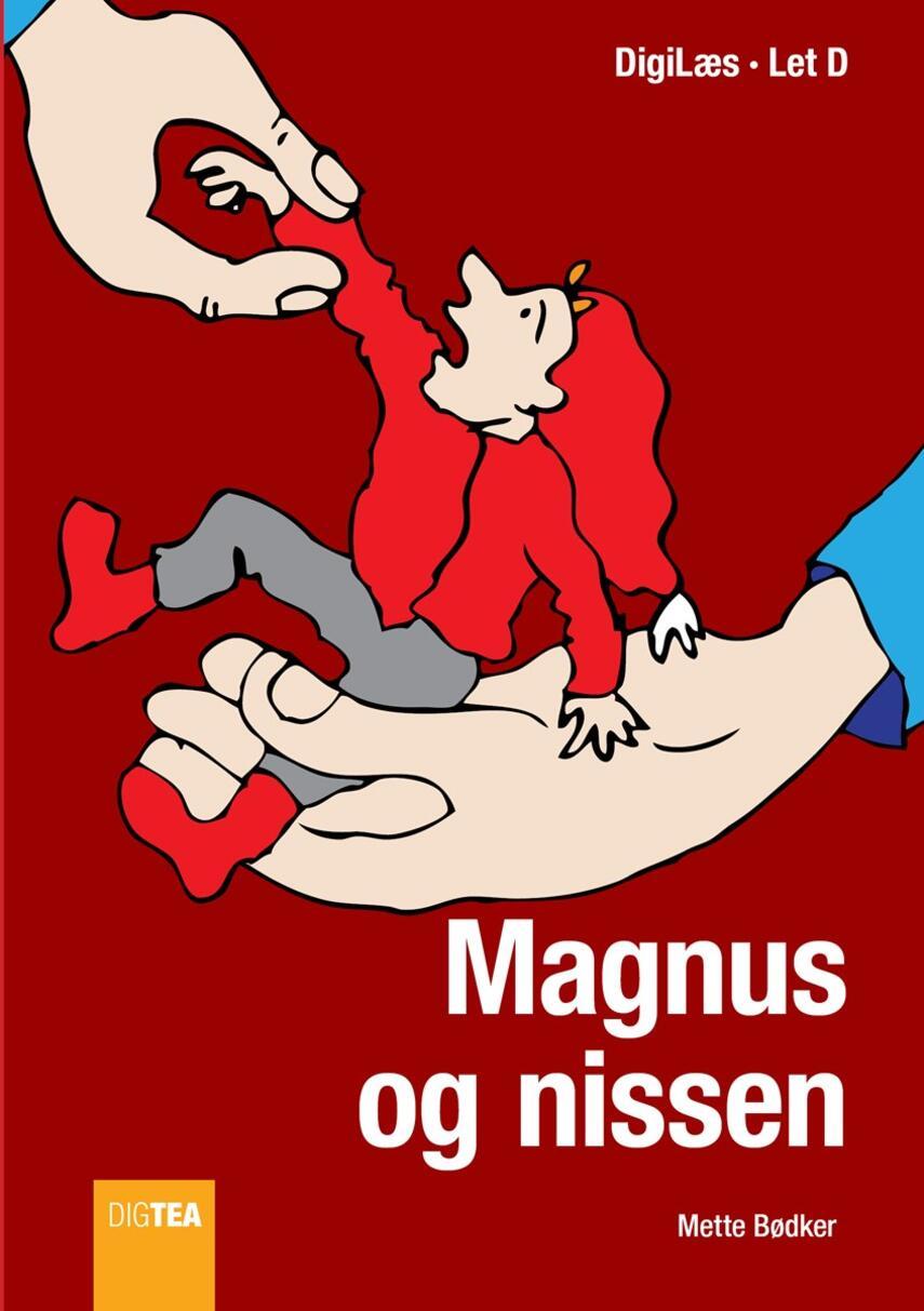 Mette Bødker: Magnus og nissen : QR bog (QR bog)