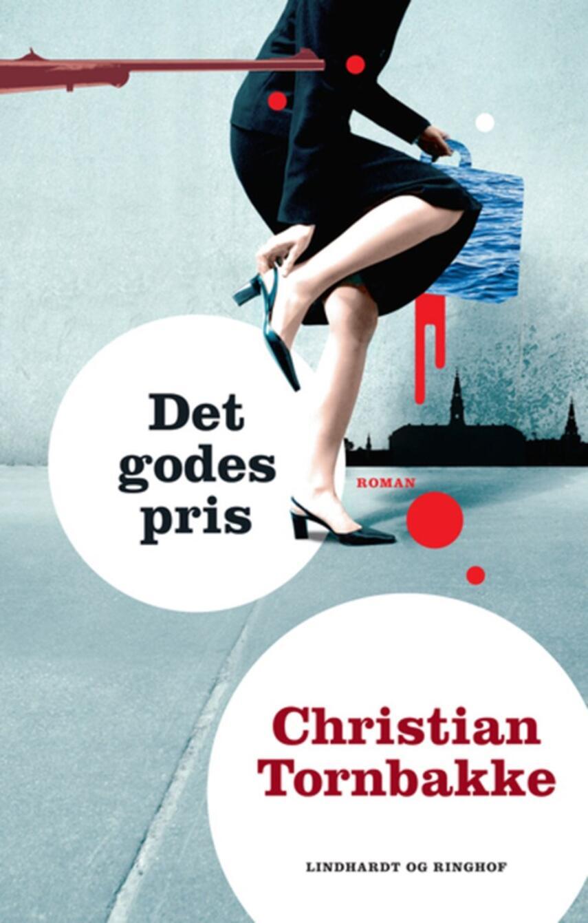 Christian Tornbakke: Det godes pris