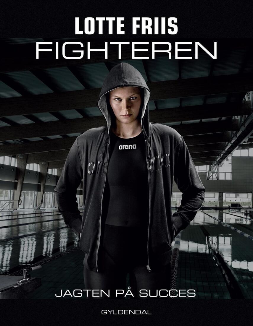 Lotte Friis (f. 1988-02-09), Ole Sønnichsen: Fighteren