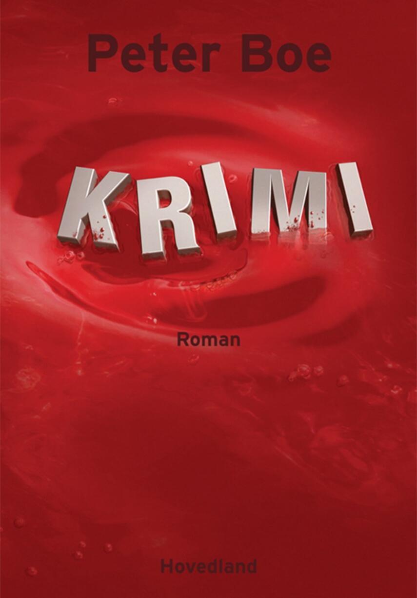 Peter Boe: Krimi : roman
