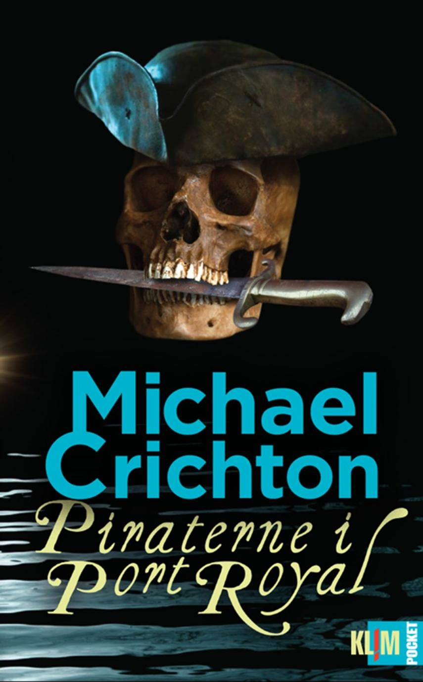 Michael Crichton: Piraterne i Port Royal