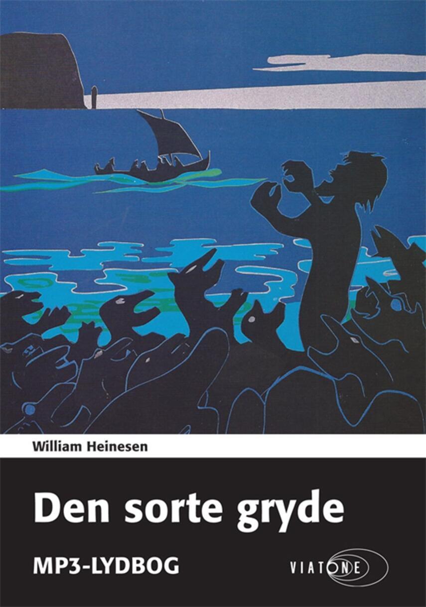 William Heinesen: Den sorte gryde