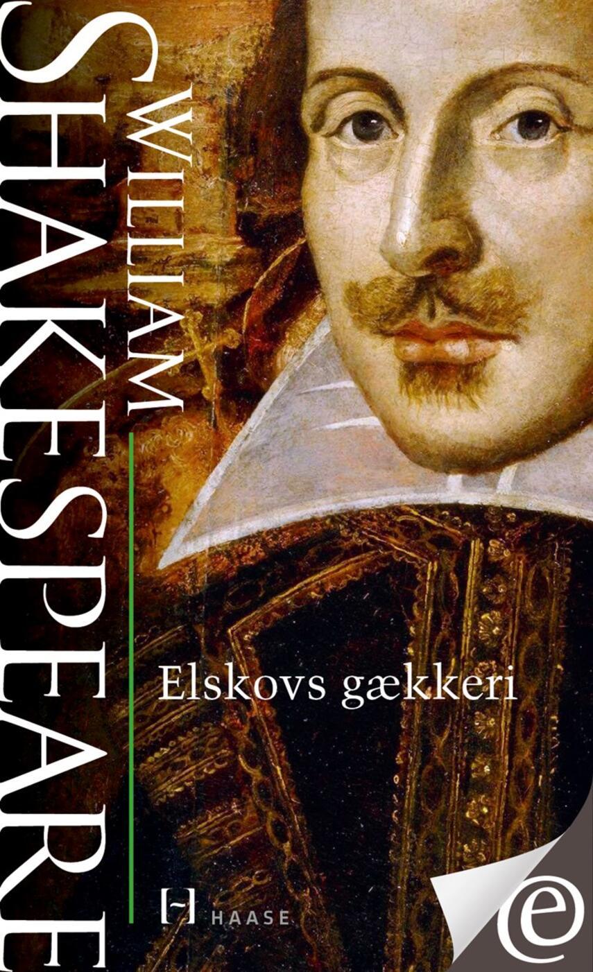 William Shakespeare: Elskovs gækkeri
