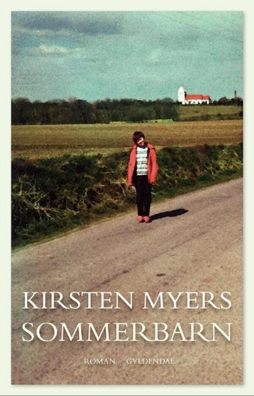 Kirsten Myers: Sommerbarn : roman