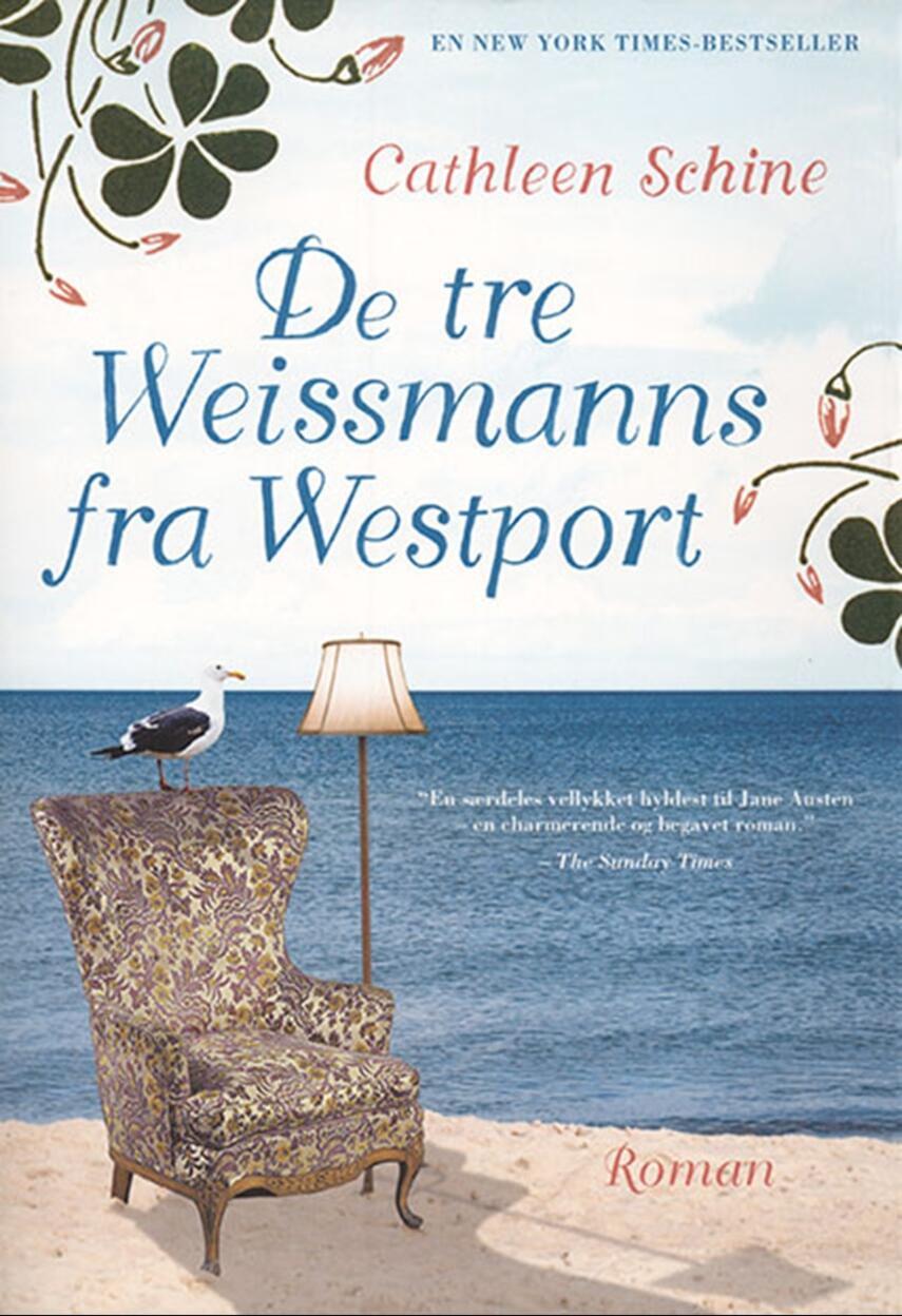 Cathleen Schine: De tre Weissmanns fra Westport