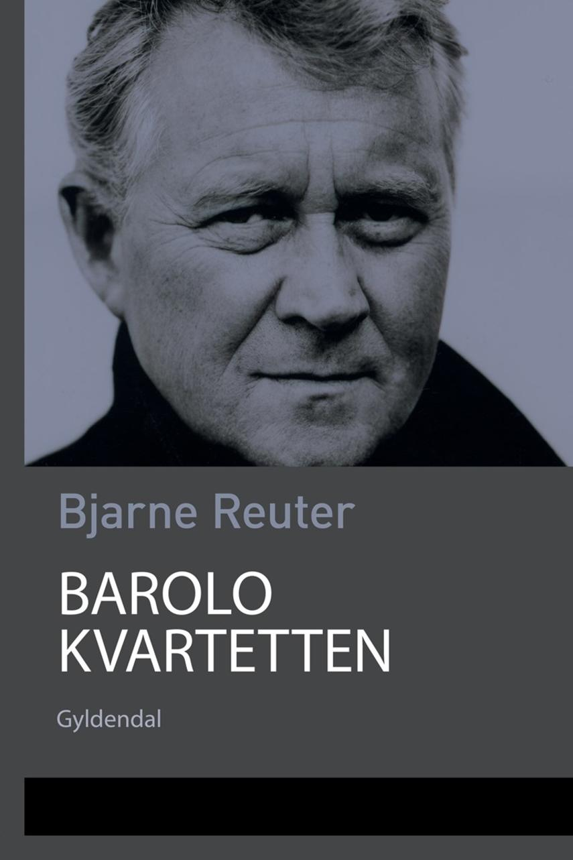 Bjarne Reuter: Barolo Kvartetten
