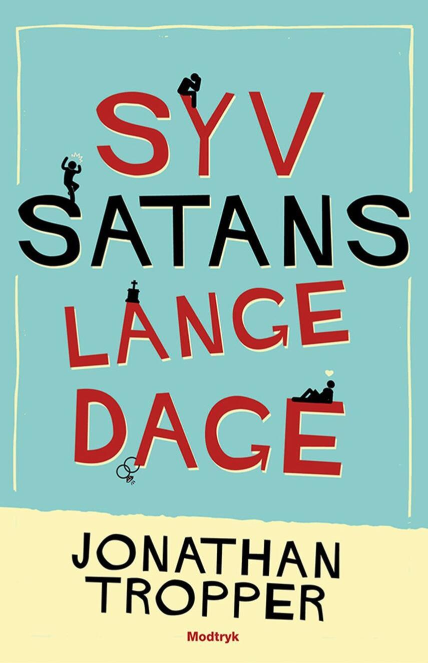 Jonathan Tropper (f. 1970): Syv satans lange dage