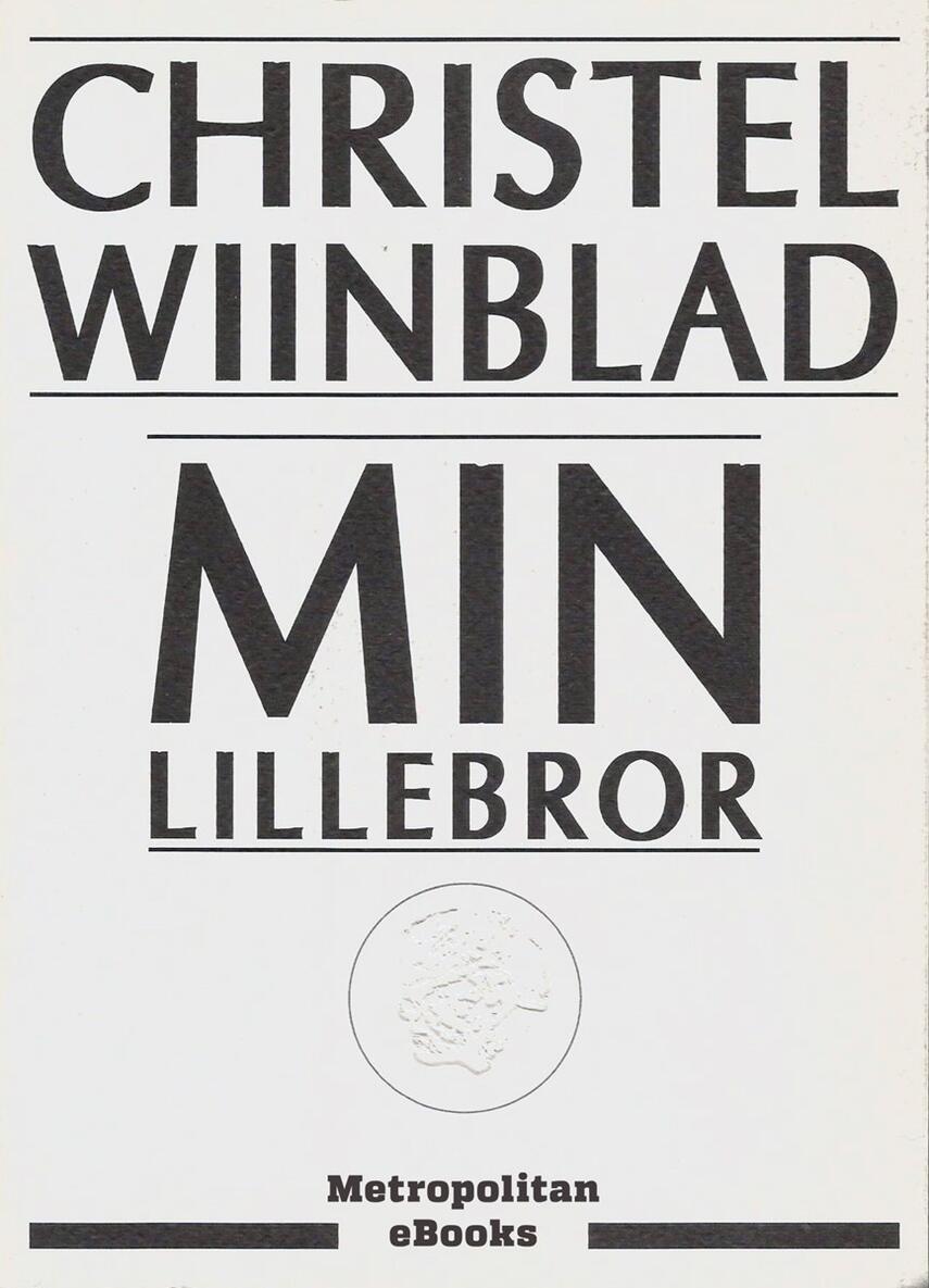 Christel Wiinblad: Min lillebror