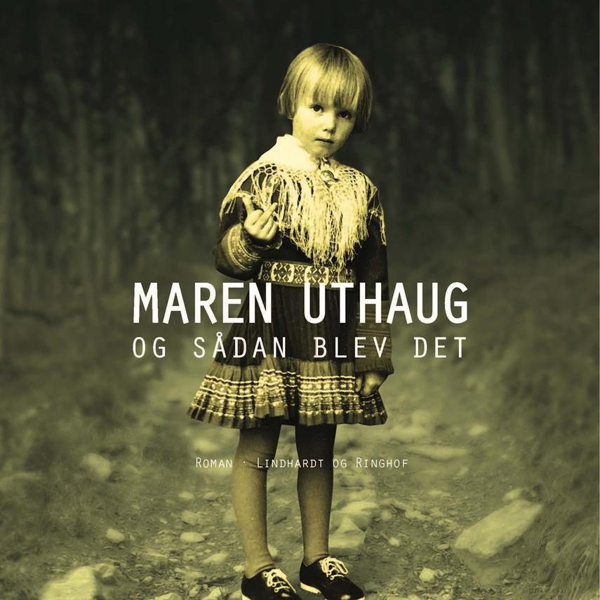 Maren Uthaug: Og sådan blev det