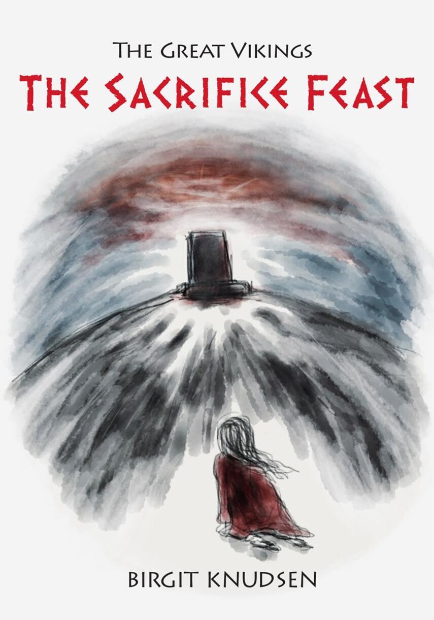 Birgit Knudsen (f. 1945): The sacrifice feast
