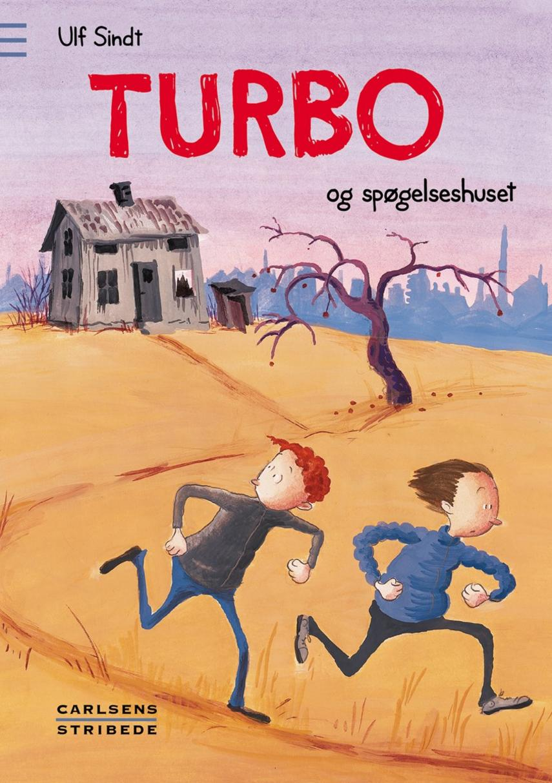 Ulf Sindt: Turbo og spøgelseshuset