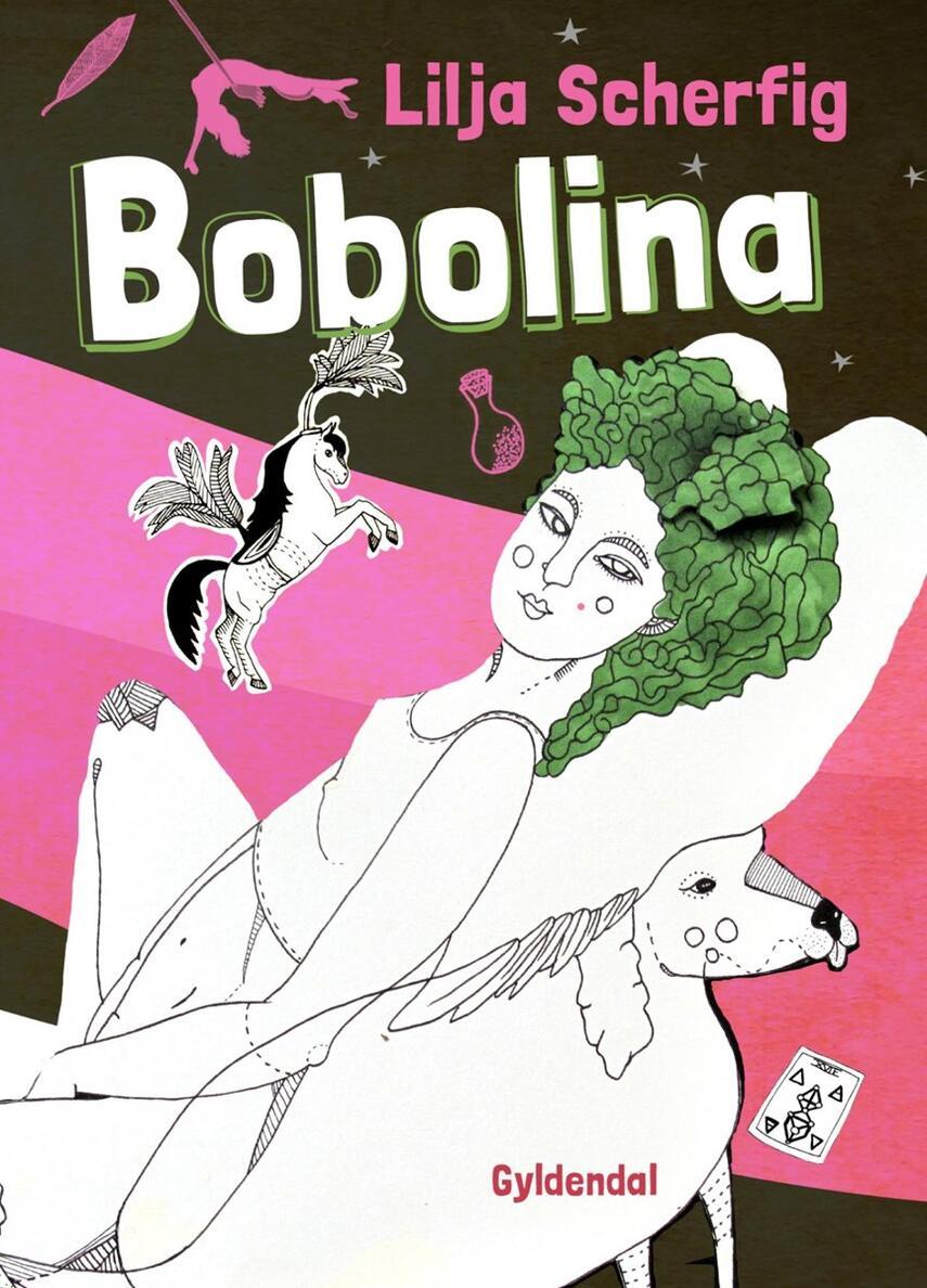 Lilja Scherfig: Bobolina : en for underlig kærlighedshistorie
