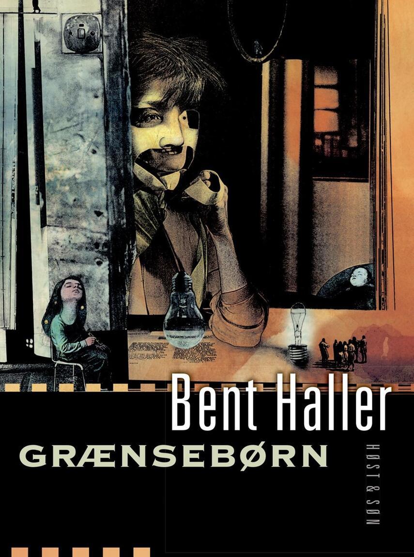 Bent Haller: Grænsebørn