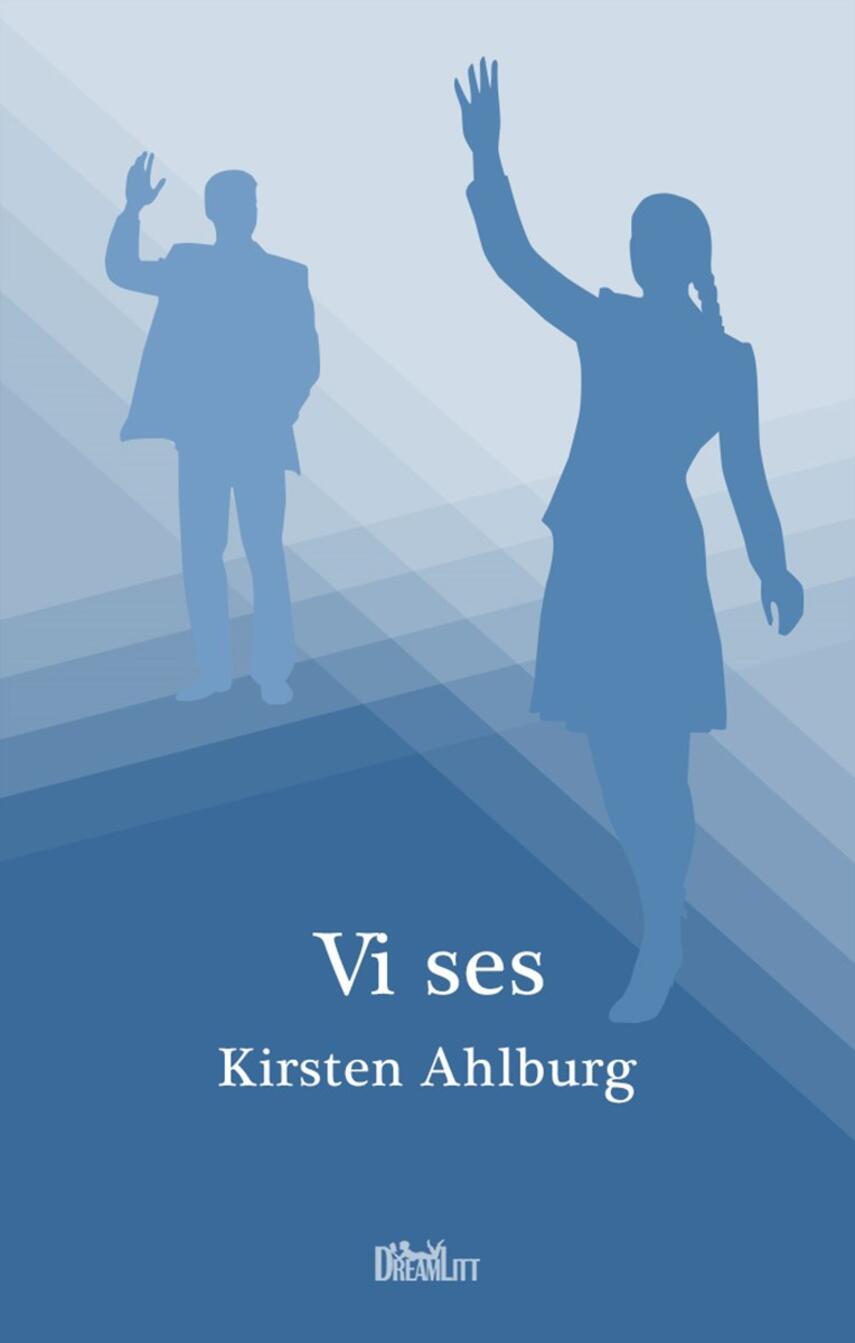Kirsten Ahlburg: Vi ses