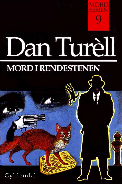 Dan Turèll: Mord i rendestenen