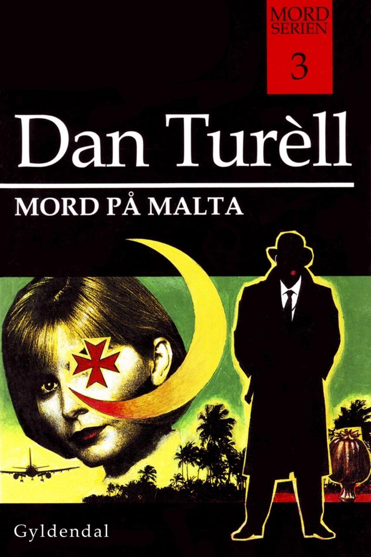 Dan Turèll: Mord på Malta