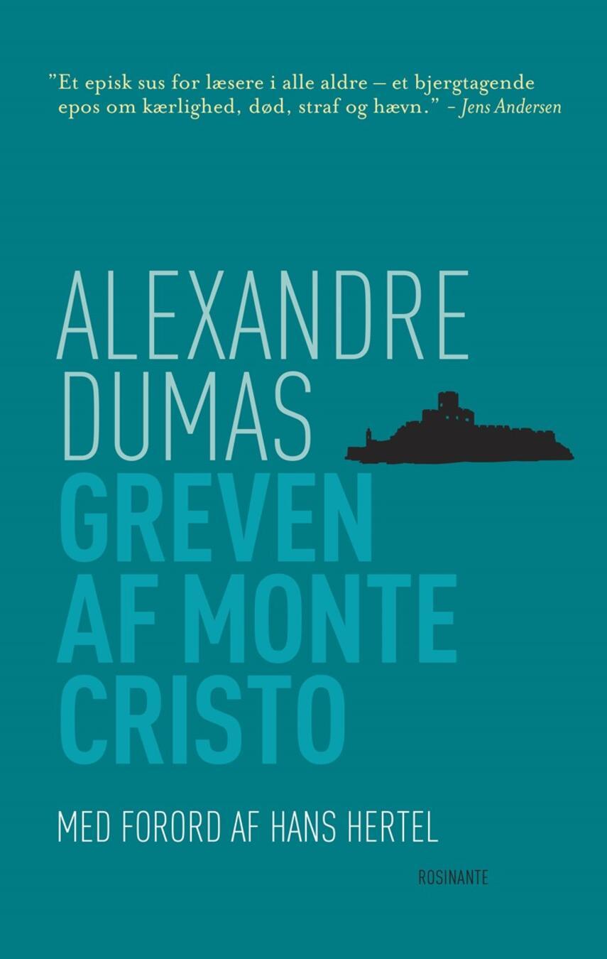 Alexandre Dumas (d. æ.): Greven af Monte Cristo (Ved Poul Einer Hansen)
