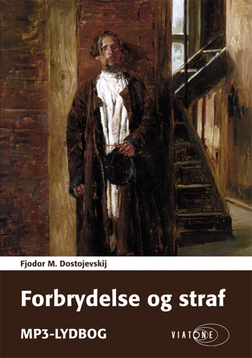 F. M. Dostojevskij: Forbrydelse og straf