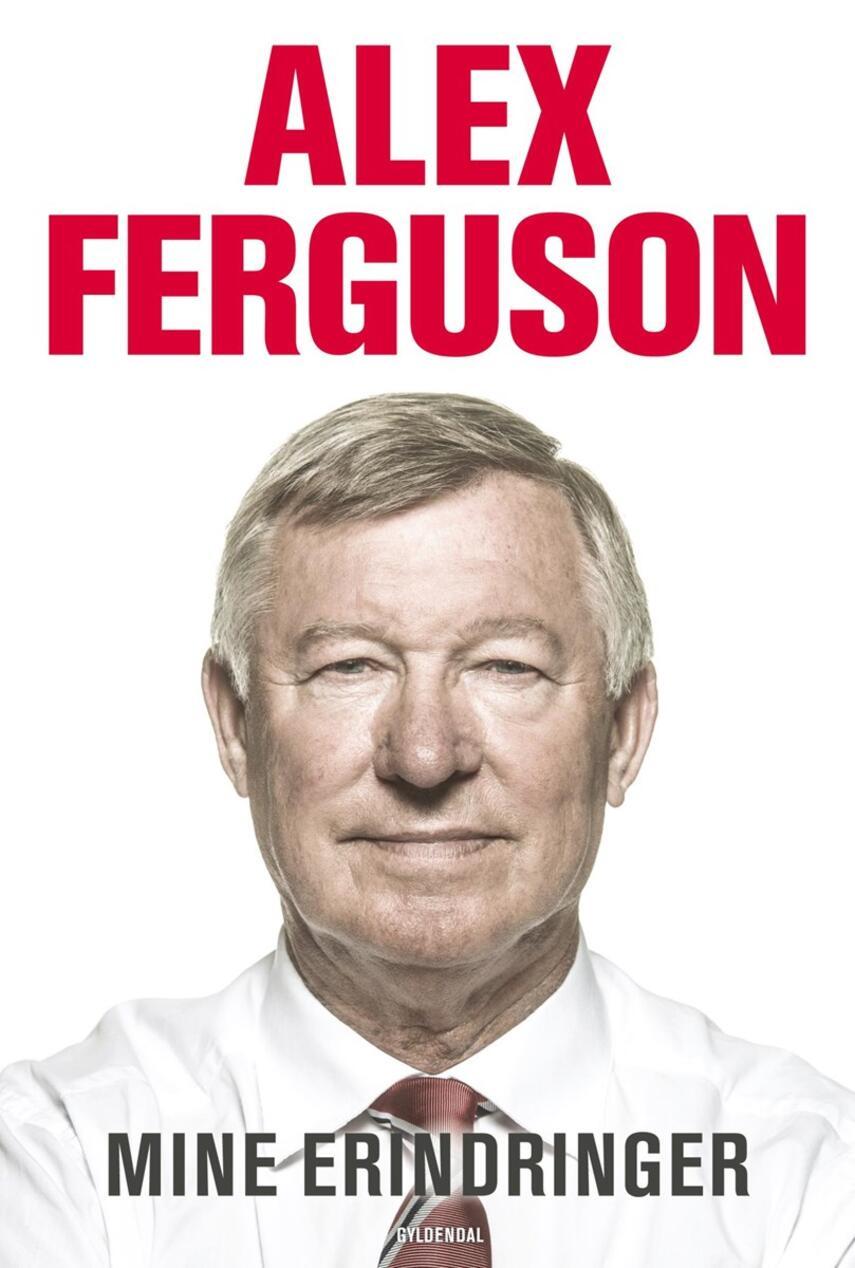 Alex Ferguson: Mine erindringer