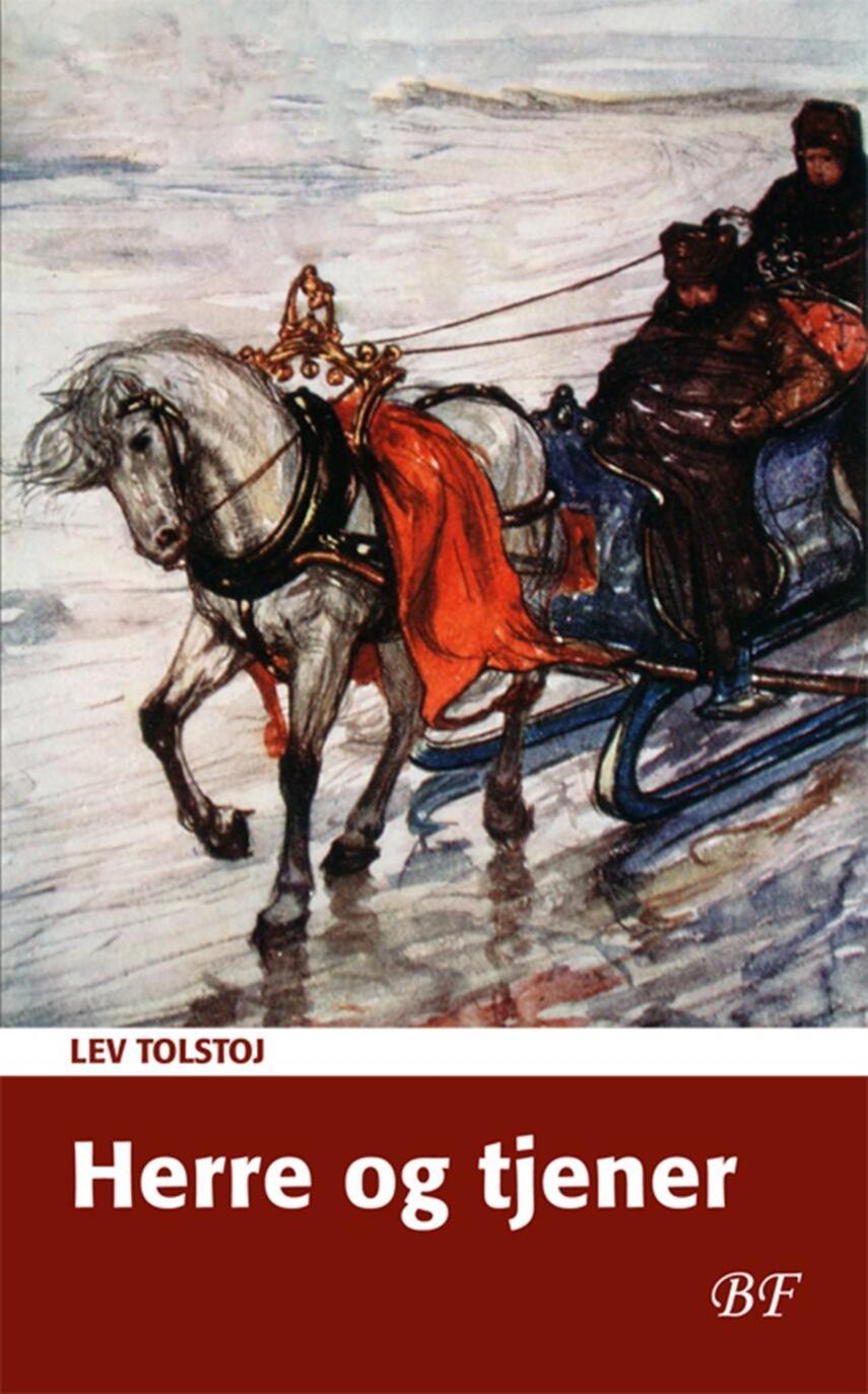 Lev Tolstoj: Herre og tjener