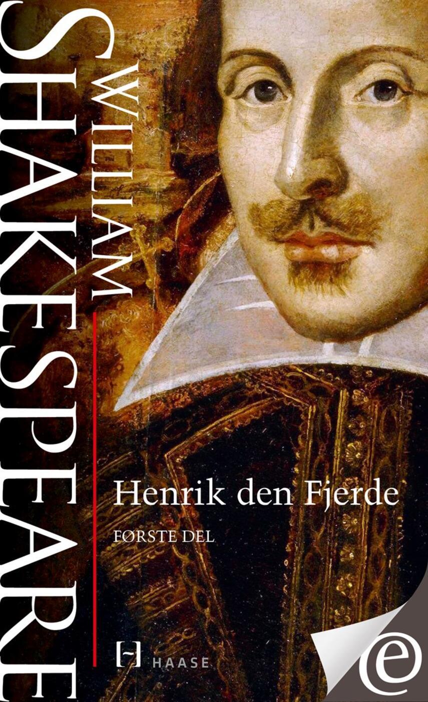 William Shakespeare: Henrik den Fjerde. 1. del