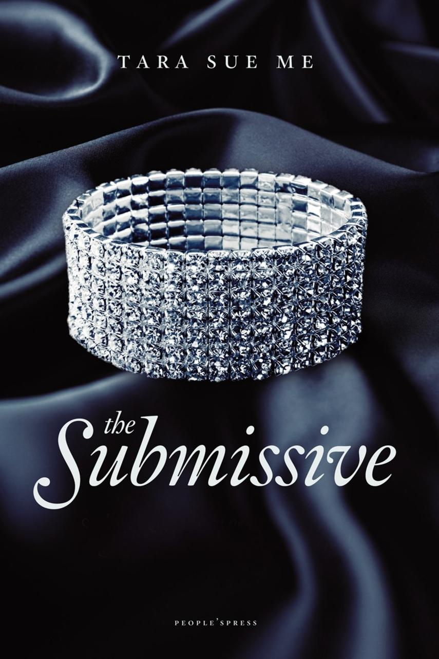 Tara Sue Me: The submissive