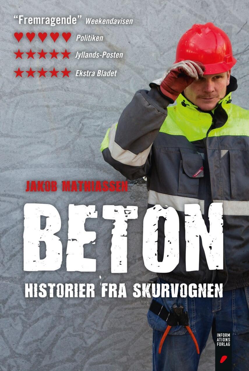 Jakob Mathiassen: Beton : historier fra skurvognen