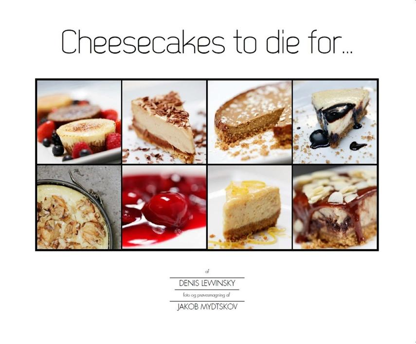 Denis Lewinsky (f. 1962): Cheesecakes to die for