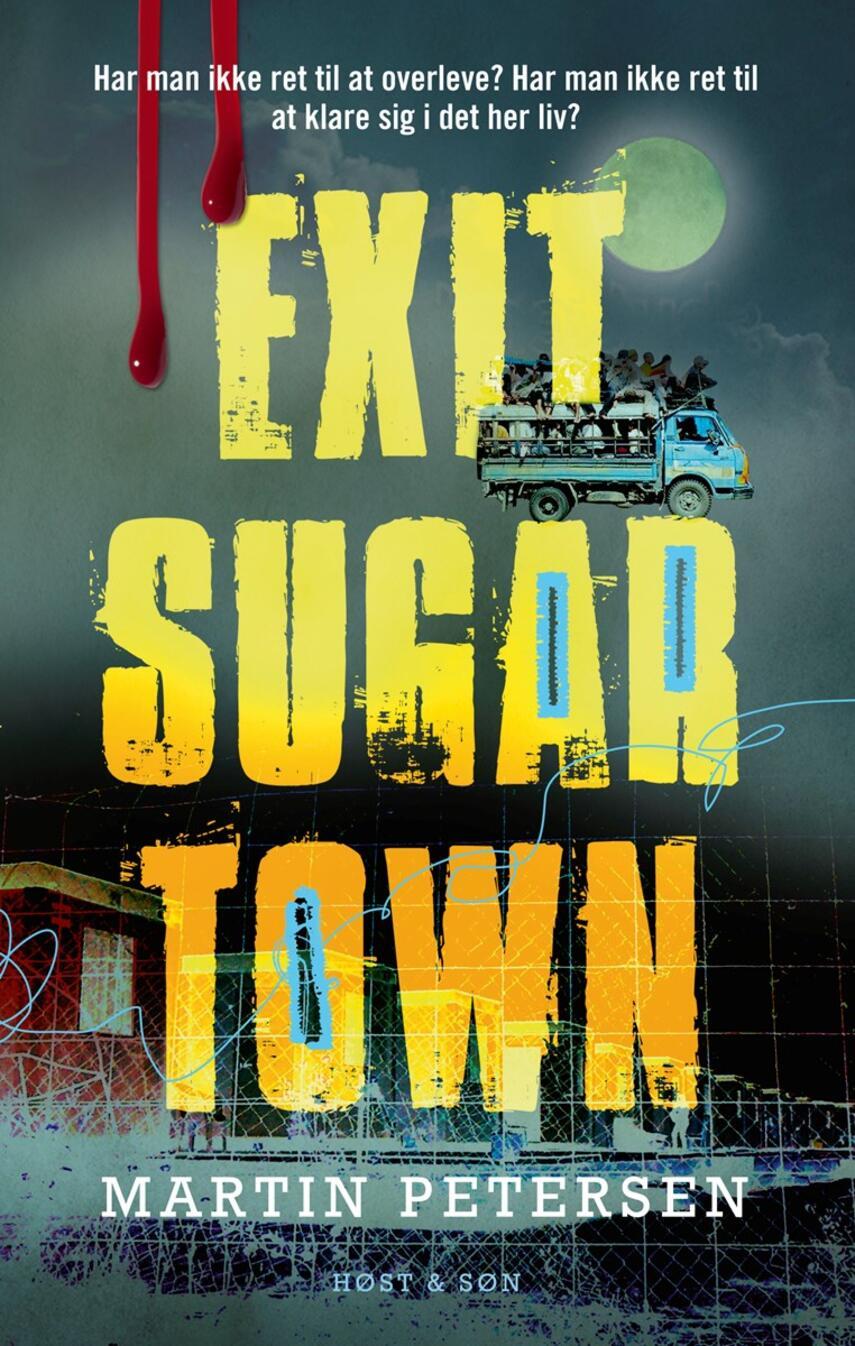 Martin Petersen (f. 1950): Exit Sugartown : roman
