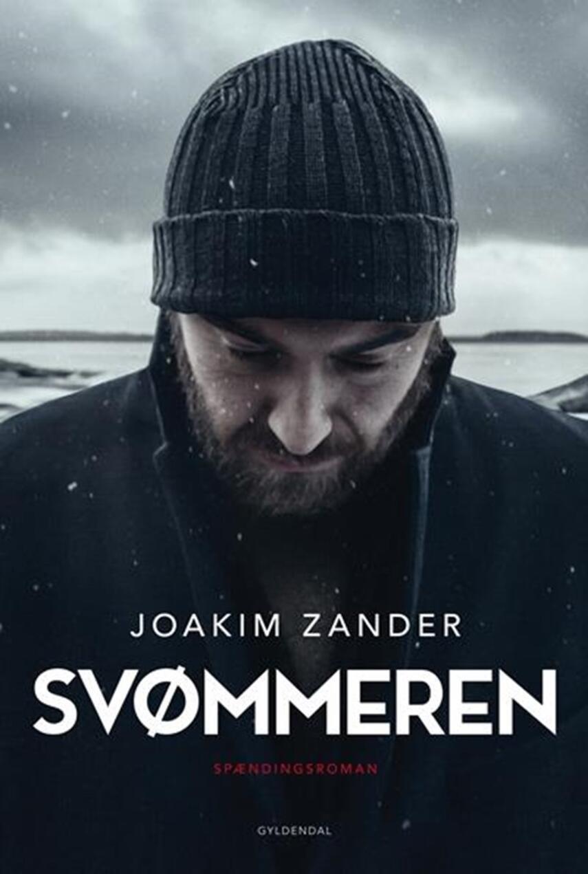 Joakim Zander: Svømmeren : spændingsroman
