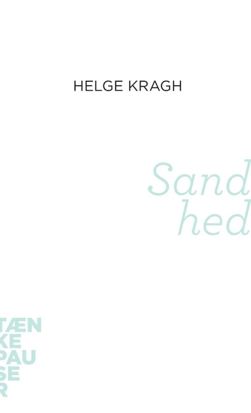 Helge Kragh: Sandhed