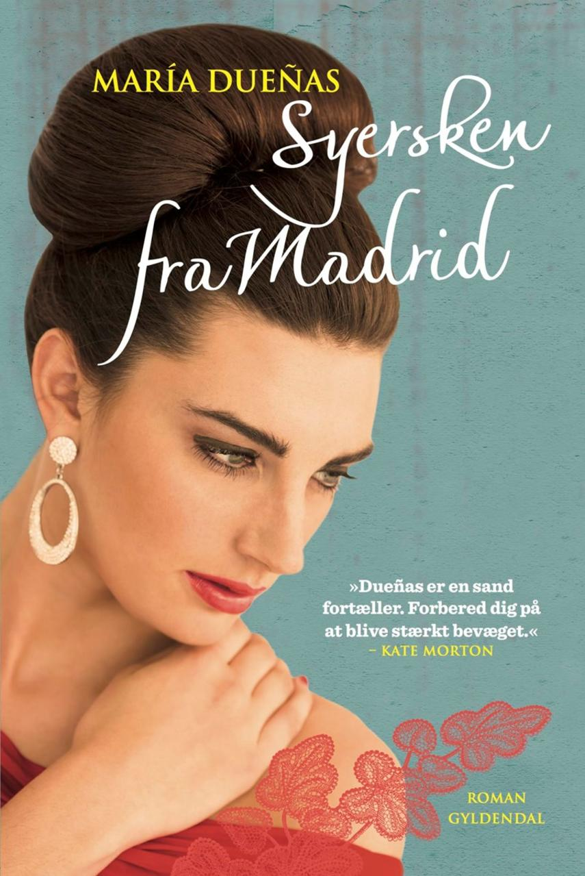 María Dueñas: Syersken fra Madrid : roman