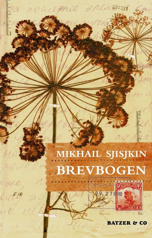 Mikhail Sjisjkin: Brevbogen : roman