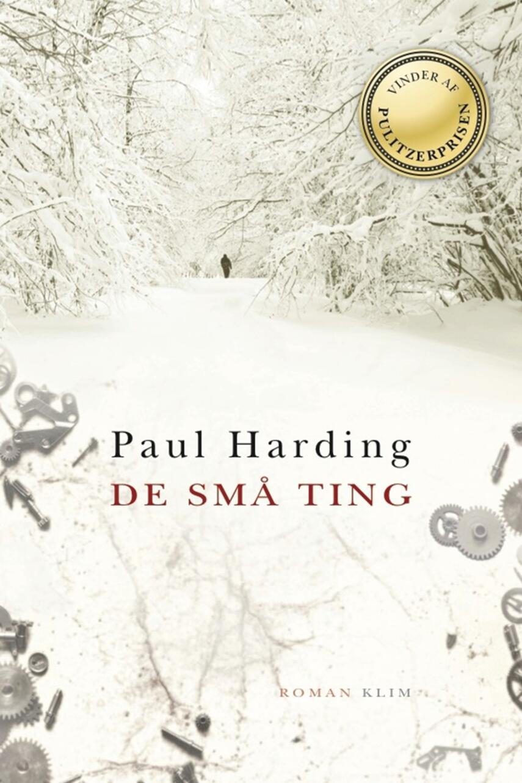 Paul Harding (f. 1967): De små ting