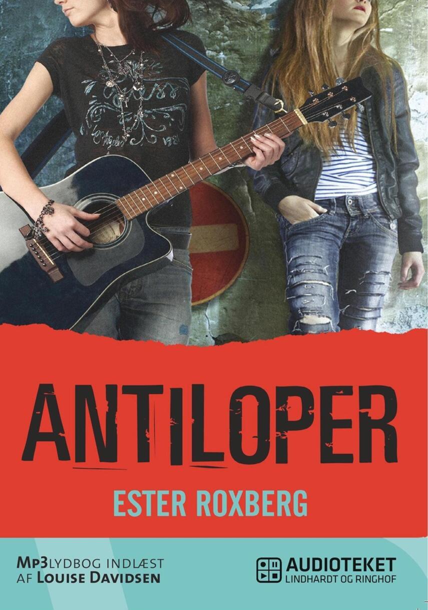 Ester Roxberg (f. 1987): Antiloper