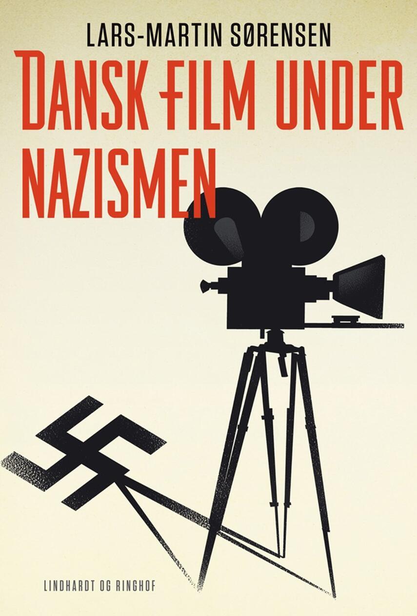 Lars-Martin Sørensen (f. 1964): Dansk film under nazismen