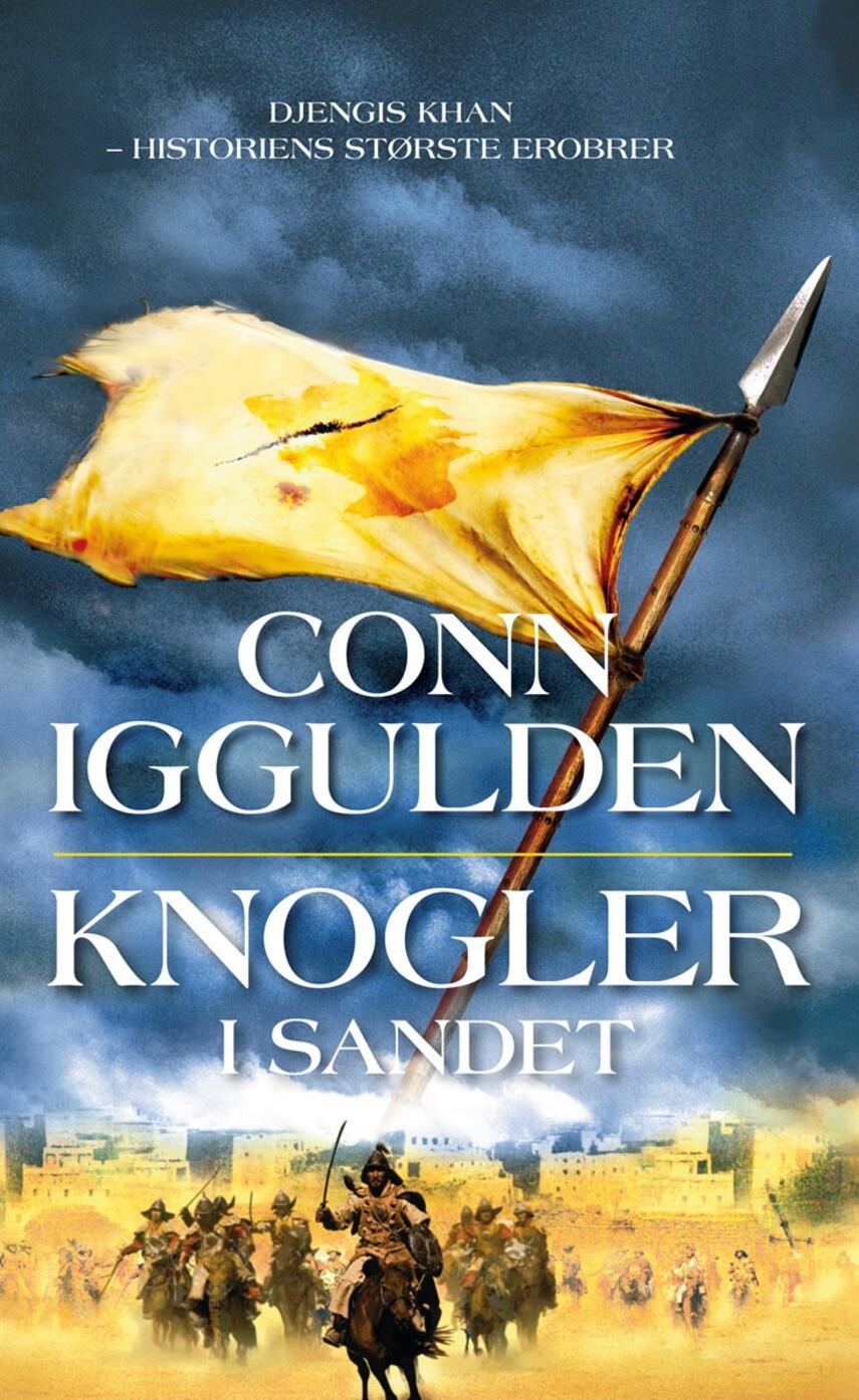 Conn Iggulden: Knogler i sandet : roman