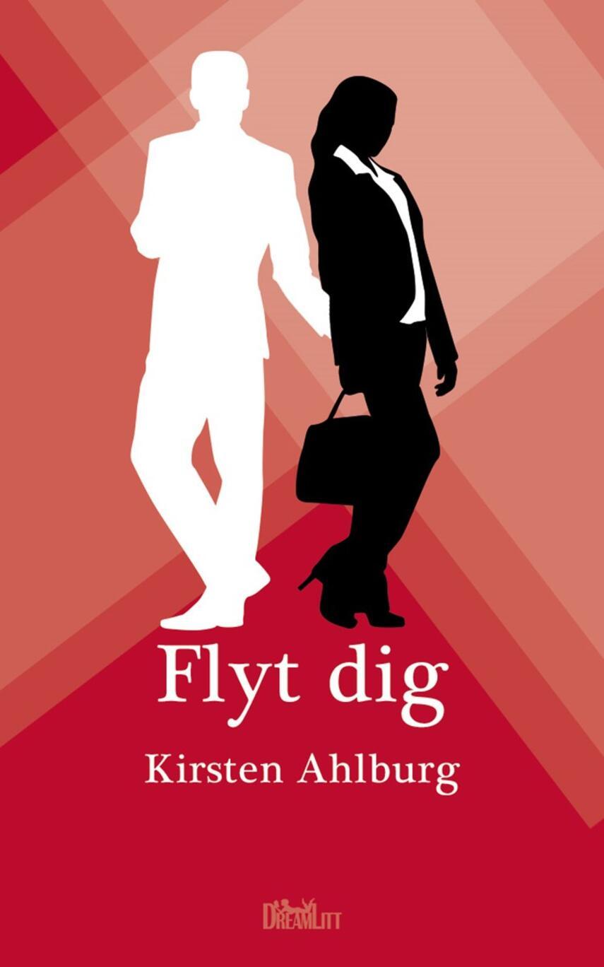 Kirsten Ahlburg: Flyt dig