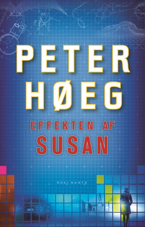 Peter Høeg (f. 1957-05-17): Effekten af Susan : roman