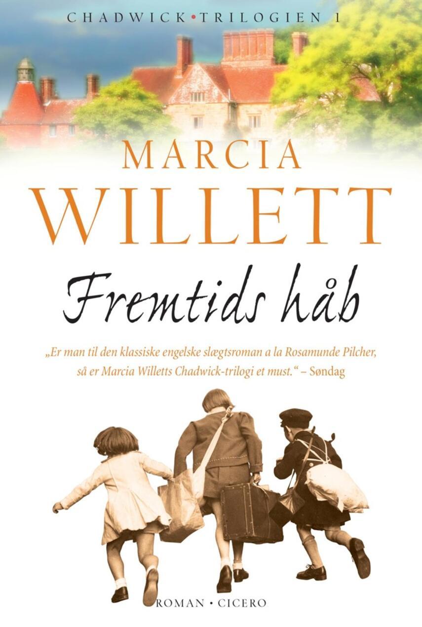 Marcia Willett: Fremtids håb : roman