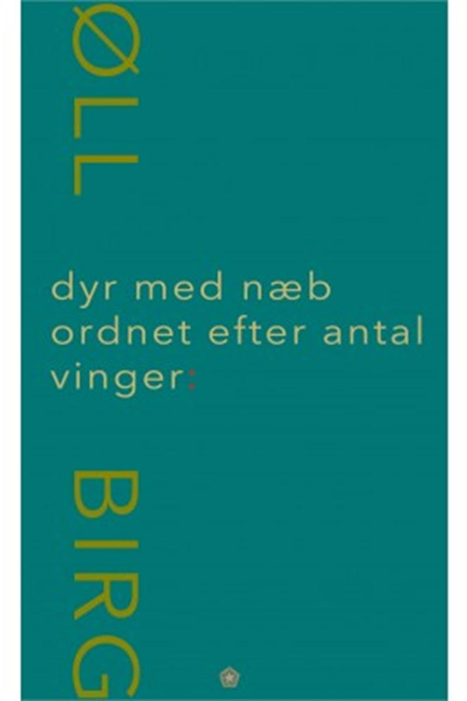 Birgitte Krogsbøll: Dyr med næb ordnet efter antal vinger
