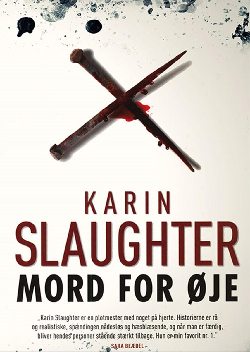 Karin Slaughter: Mord for øje