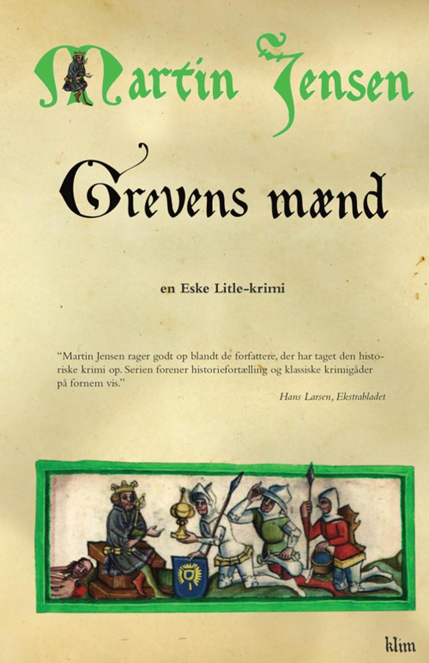 Martin Jensen (f. 1946): Grevens mænd : en Eske Litle-krimi