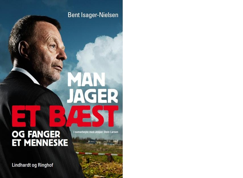 Bent Isager-Nielsen: Man jager et bæst og fanger et menneske
