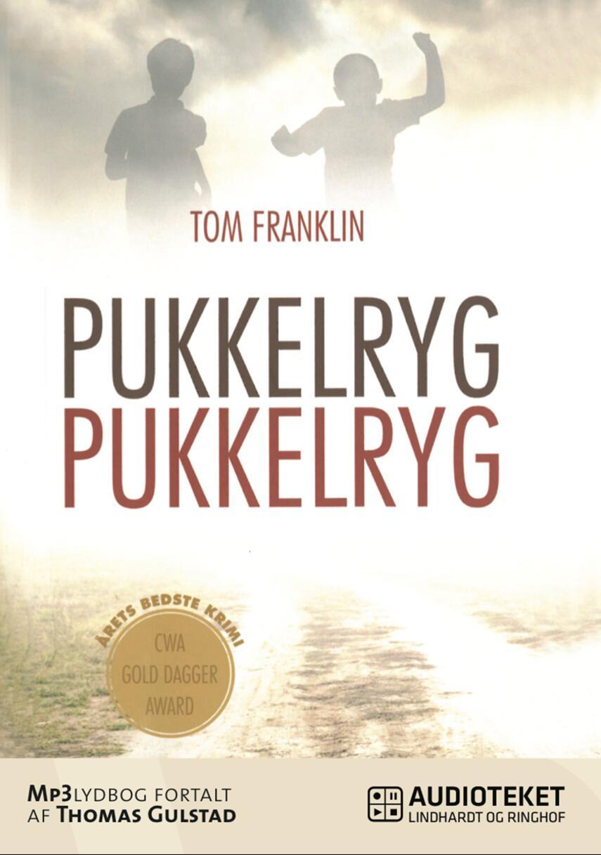 Tom Franklin: Pukkelryg pukkelryg