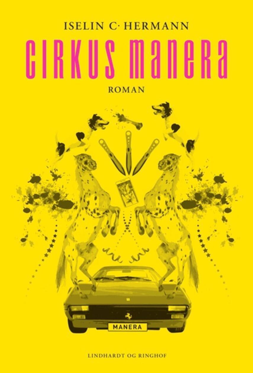 Iselin C. Hermann: Cirkus Manera : roman